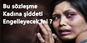 kadina_siddeti_istanbul_sozlesmesi_onleyebilecek_mi_h225114